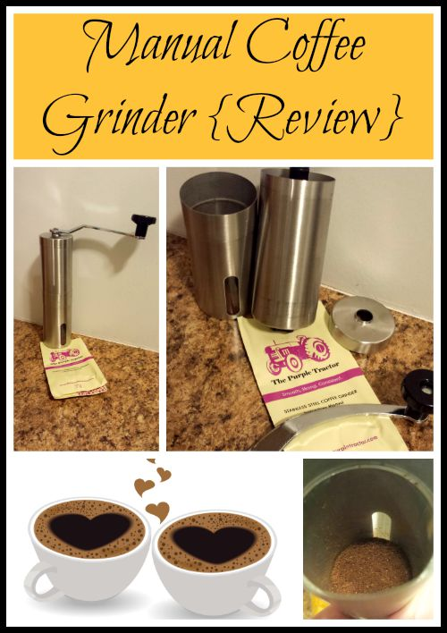 Manual Coffee Grinder {Review}